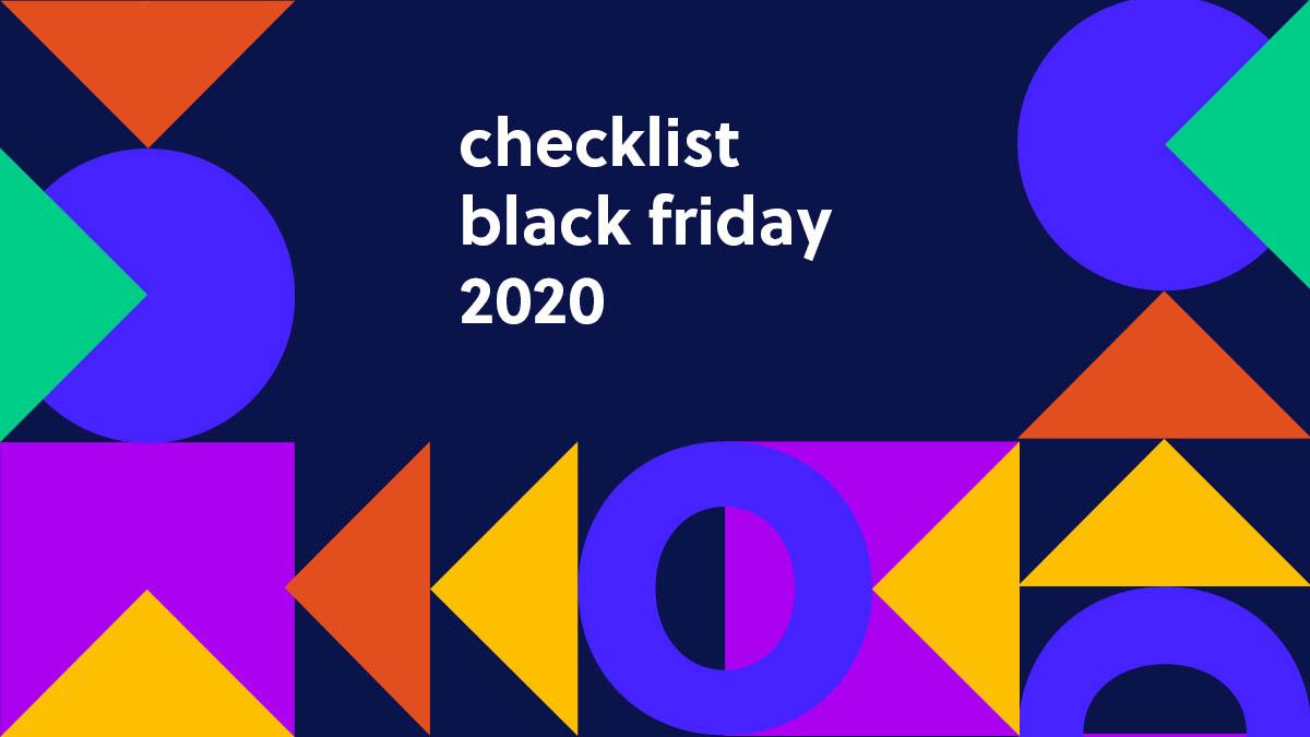 Checklist Black Friday 2020: o passo a passo para vender MUITO!