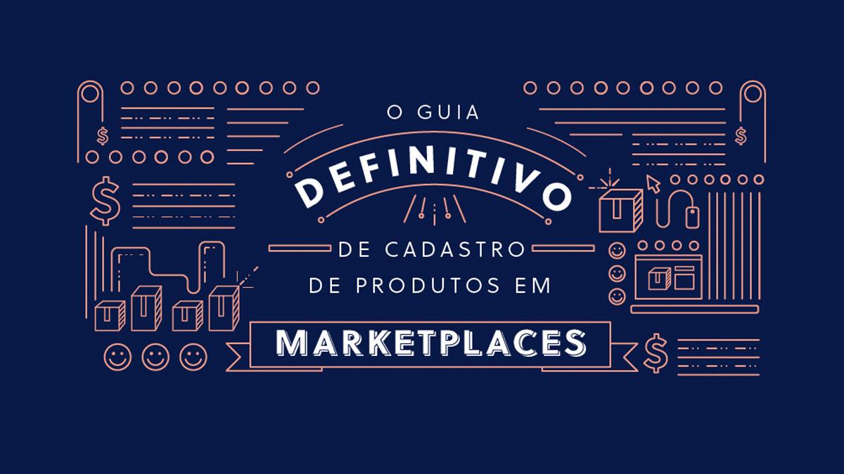 Imagem do material Guia Definitivo de Cadastro de Produtos em Marketplaces