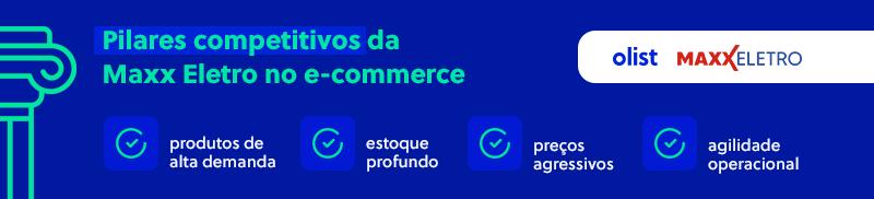 Olist e Maxx Eletro - Competitividade no e-commerce